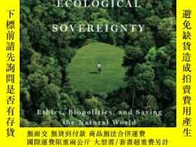 二手書博民逛書店Against罕見Ecological Sovereignty-反對生態主權Y436638 Mr. Mick