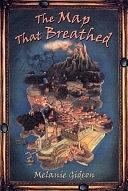二手書博民逛書店 《The Map That Breathed》 R2Y ISBN:0805071423│Macmillan