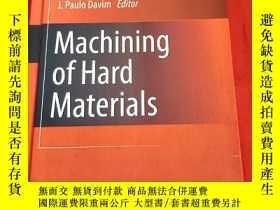 二手書博民逛書店Machining罕見of Hard Materials (小16開,硬精裝) 【詳見圖】Y5460 J. P