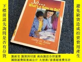 二手書博民逛書店So罕見What s a Tutor to Do? by Rol