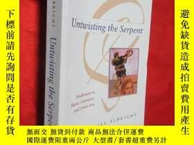二手書博民逛書店Untwisting罕見the Serpent: Moderni