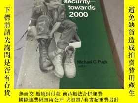 二手書博民逛書店European罕見security - towards 2000 (平裝)Y5834 Michael C.P