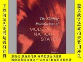 二手書博民逛書店The罕見Shifting Foundations Of Modern Nation-statesY25626