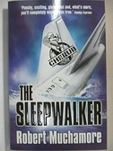 【書寶二手書T1/原文小說_G1I】The Sleepwalker_Muchamore, Robert