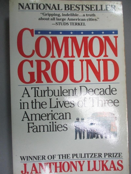 【書寶二手書T4/社會_KEE】Common Ground: A Turbulent Decade in the Liv