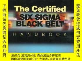 二手書博民逛書店The罕見Certified Six Sigma Black Belt HandbookY256260 Ben