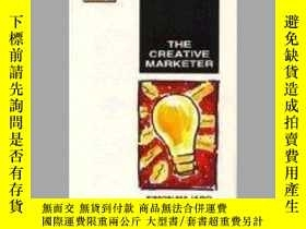 二手書博民逛書店Creative罕見Marketer: Published In Association With The Cha