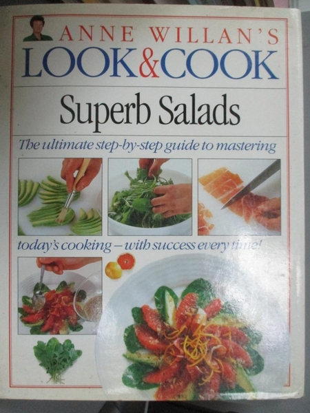 【書寶二手書T8/餐飲_XDB】Look and Cook: Superb Salads_Anne Willan
