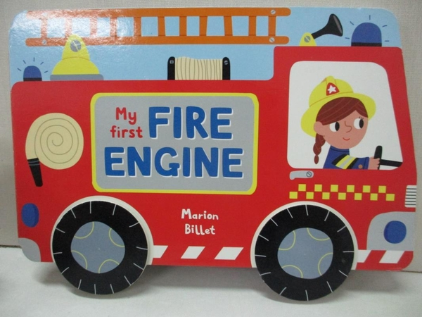 【書寶二手書T3/少年童書_KKZ】My First Fire Engine_Billet, Marion (ILT)