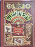 【書寶二手書T4/原文書_YAP】The Steampunk Bible-An Illustrated Guide to