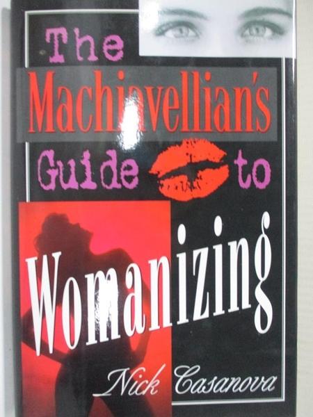 【書寶二手書T9/原文小說_HF9】The Machiavellian's Guide to Womanizing_Casanova, Nick