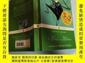 二手書博民逛書店the罕見wind in the willows 柳樹上的風Y200392