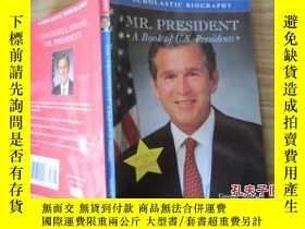 二手書博民逛書店Mr.罕見President: A Book of U.S. P