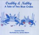 二手書博民逛書店《Crabby & Nabby: A Tale of Two B