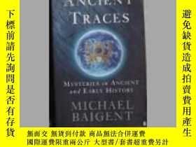 二手書博民逛書店英文原版罕見Ancient Traces by Michael