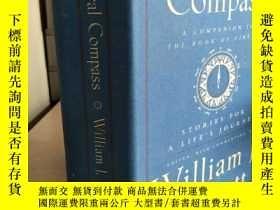二手書博民逛書店The罕見Moral Compass 【英文原版,精裝本, 佳】