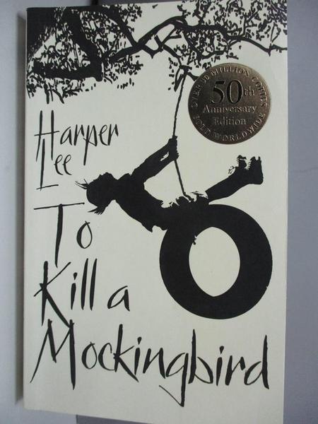 【書寶二手書T1/原文小說_ASC】To Kill A Mockingbird_Lee, Harper