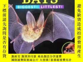 二手書博民逛書店英文原版罕見少兒百科繪本 Bats: Biggest!Littl