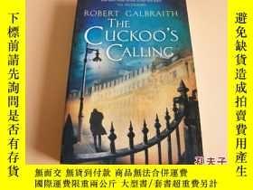 二手書博民逛書店英文原版The罕見Cuckoo s Calling(布谷鳥鳴)。Y178606 Robert Galbrait