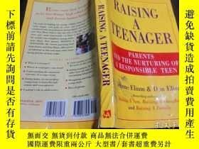 二手書博民逛書店英法德意等原版外文罕見RAISING A TEENAGER 19