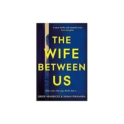 Wife Between Us:A Richard and Judy Book Club Pick 2018我們之間