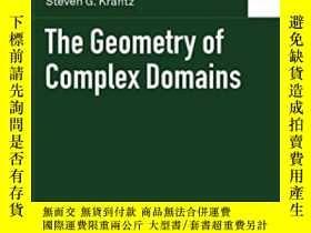 二手書博民逛書店The罕見Geometry Of Complex Domains-復域的幾何Y436638 Robert E.