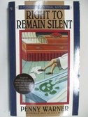 【書寶二手書T1/原文小說_AHP】Right to Remain Silent_Penny Warner