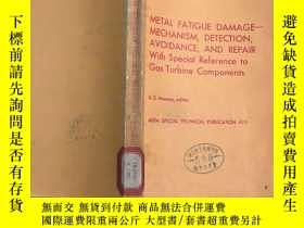 二手書博民逛書店METAL罕見FATIGUE DAMAGE-MECHANICM,