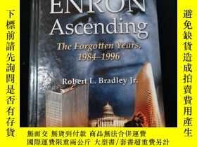 二手書博民逛書店Enron罕見Ascending: The Forgotten Years, 1984-1996Y312250