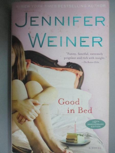 【書寶二手書T5/原文小說_CWZ】Good in Bed_Weiner, Jennifer