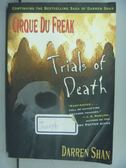 【書寶二手書T5/嗜好_NDH】Trials of Death_Darren Shan