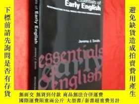 二手書博民逛書店Essentials罕見of Early English (小1