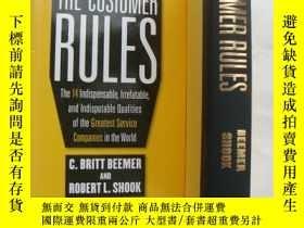 二手書博民逛書店The罕見Customer Rules:The 14 indis