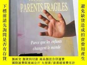 二手書博民逛書店ATTENTION:PARENTS罕見FRAGILES 注意:父