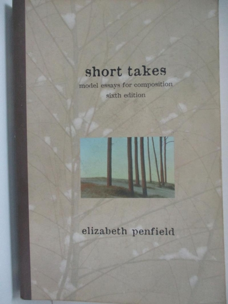 【書寶二手書T8/原文小說_AX7】Short Takes : Model Essays for Composition_Penfield