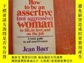 二手書博民逛書店How罕見to be an Assertive (not agg