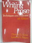 【書寶二手書T3/原文小說_KAG】Writing Prose : Techniques & Purposes_Thomas S. Kane