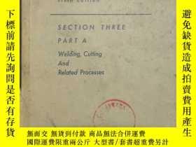 二手書博民逛書店《Welding罕見Handbook Sixth Edition