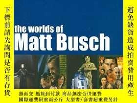 二手書博民逛書店The罕見Worlds Of Matt BuschY360448 Matt Busch Hermes Pres