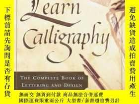 二手書博民逛書店Learn罕見Calligraphy-學書法Y436638 Margaret Shepherd Watson-