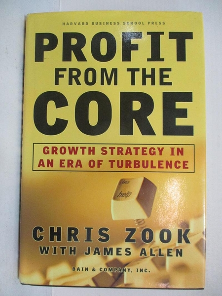 【書寶二手書T1/原文書_DDE】Profit from the Core: Growth Strategy in an Era of Turbulence