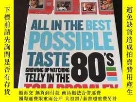 二手書博民逛書店All罕見in the Best Possible Taste(