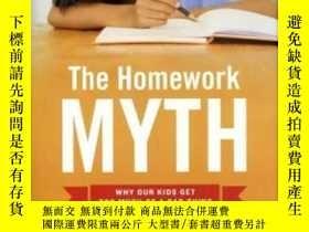 二手書博民逛書店The罕見Homework Myth: Why Our Chil