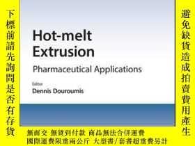 二手書博民逛書店Hot-Melt罕見Extrusion: Pharmaceutical ApplicationsY410016