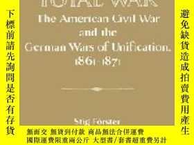 二手書博民逛書店On罕見The Road To Total WarY255562 Forster, Stig; Nagler,