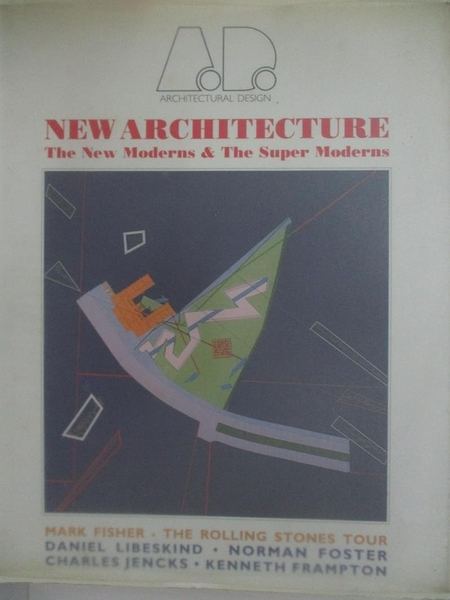 【書寶二手書T5/建築_DW9】New architecture: The new moderns & the super moderns (Architectural Design Profile)