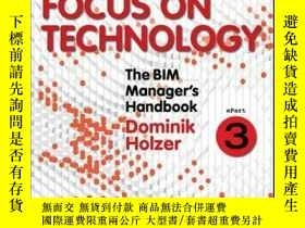 二手書博民逛書店The罕見BIM Manager s Handbook, Part 3: Focus on Technology奇