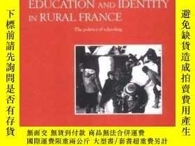二手書博民逛書店Education罕見And Identity In Rural FranceY256260 Deborah