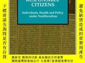 二手書博民逛書店Responsible罕見Citizens: Individuals, Health and Policy Und