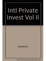 二手書博民逛書店 《Intl Private Invest Vol II》 R2Y ISBN:0256146756│LOWENFELD
